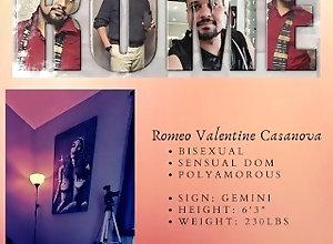 romeo;sfw;single-male;biracial;bisexual;heteroflexible;polyamorous,Solo Male;Gay Romeo V Casanova